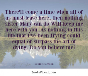 ... george harrison more life quotes love quotes motivational quotes