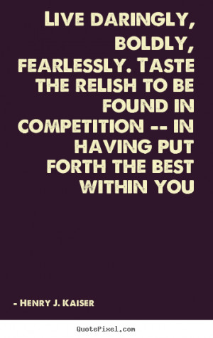 ... kaiser more success quotes love quotes friendship quotes inspirational