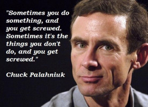 Chuck Palahniuk Quote Friendship Quotes Large Collection