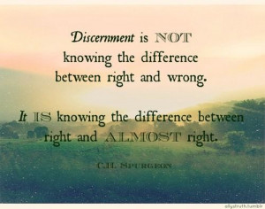 ... Great Christian Quotes, Discernment Spurgeon, Amen, Discernment Quotes