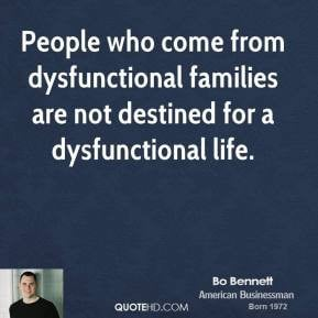 From Dysfunctional Families...