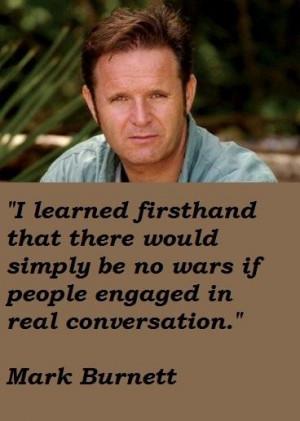 Mark burnett famous quotes 3