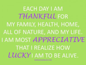 Each Day I Am Thankful Inspirational Life Quotes