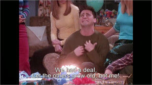 Joey Tribbiani Quotes A forever young joey tribbiani