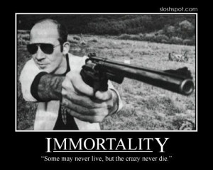 Hunter S. Thompson Quote... Unless they blow their own brains out but ...