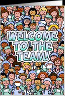 Group of Nurses - Welcome to the Team card - Product #619769