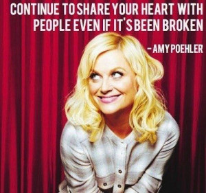 ... love. | 23 Hilarious Amy Poehler Quotes To Get You Through The Day