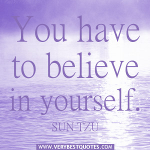 inspirational quotes about believing in yourself quotesgram