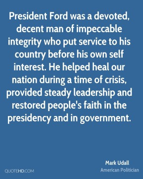 Mark Udall - President Ford was a devoted, decent man of impeccable ...