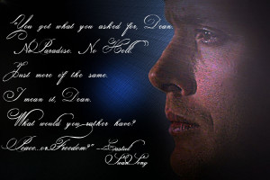 Supernatural Quotes Peace or Freedom