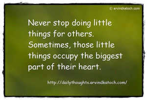 Never stop doing little things for others (Daily Quote)
