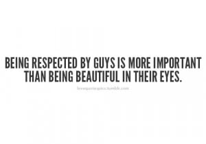 ... by guys is more important than being beautiful in their eyes