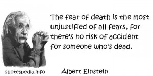 Famous quotes reflections aphorisms - Quotes About Death - The fear of ...