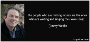 More Jimmy Webb Quotes