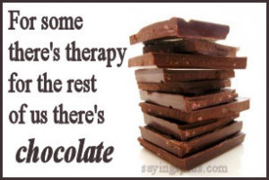 Chocolate Sayings