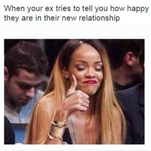 When your ex tries to tell you how happy they are in their new ...