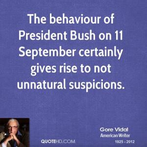 The behaviour of President Bush on 11 September certainly gives rise ...