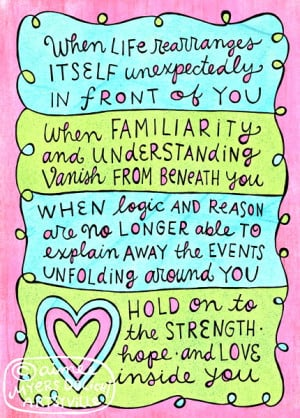 ... on Hope : when life rearranges itself unexpectedly in front of you