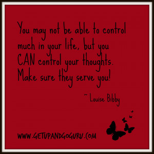 Feeling Overwhelmed With Life Quotes Control your thoughts quote -
