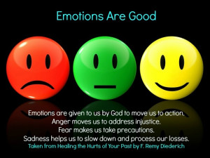 Emotions are good! #EMOTIONS, #ANGER,