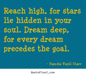 ... goal pamela vaull starr more inspirational quotes love quotes life