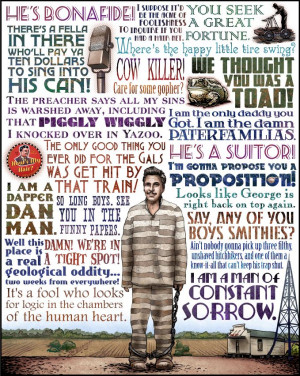 Brother, where art thou quotes, George Clooney, Dapper Dan, I am a man ...