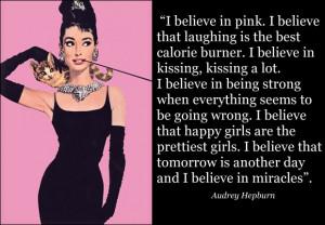 believe in pink - Audrey Hepburn