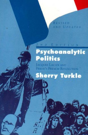 """Start by marking """"Psychoanalytic Politics: Jacques Lacan & Freud's ..."""