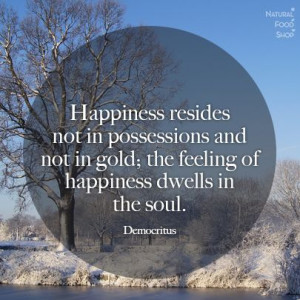 quotes #happiness #soul #Democritus: Quotes Happy, Plaque, Favorite ...
