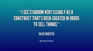 quote-Julie-Christie-i-see-stardom-very-clearly-as-a-53850.png