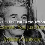 ... william faulkner, quotes, sayings, brainy, courage, deep william