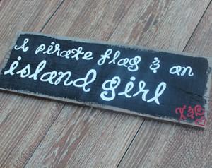 ... Pirate Flag & An Island Girl