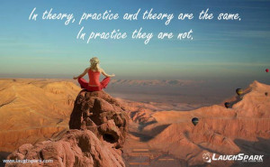 Theory and practice are the same in Theory | Yoga Day Quotes