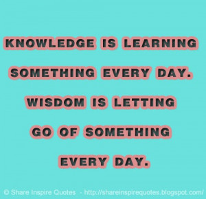 every day wisdom is letting go of something every day