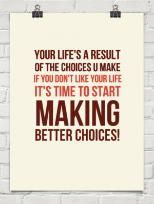 living with your choices quotes