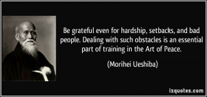 Be grateful even for hardship, setbacks, and bad people. Dealing with ...
