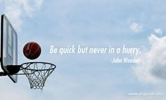 Wisdom from basketball great John Wooden. More motivational quotes to ...