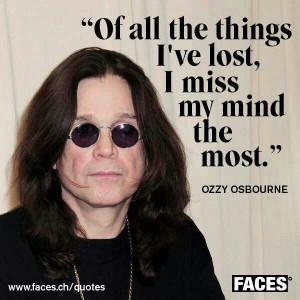 Ozzy Osbourne... True. Mind manipulation