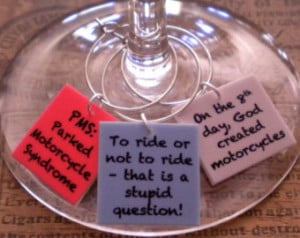 Funny Motorcycle Quotes Wine Char ms for the Biker/Wine Lover 'YOUR ...