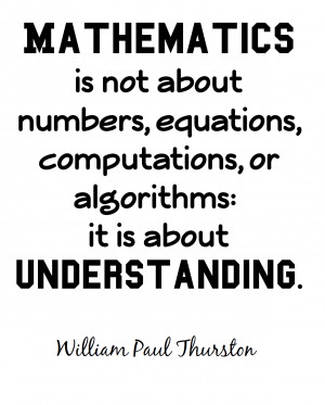 Mathematics Quotes Mathematics is not about