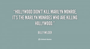 Hollywood didn't kill Marilyn Monroe, it's the Marilyn Monroes who are ...