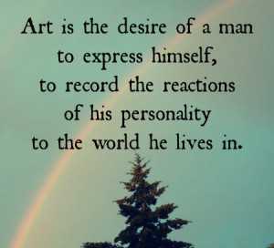 Art quotes that help me every day.