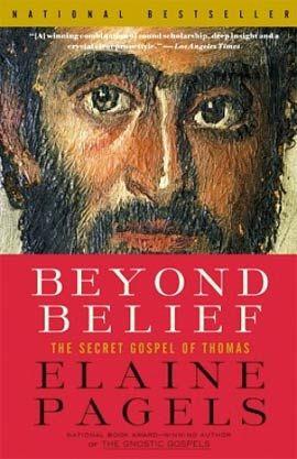 Elaine Pagels | Beyond Belief. The Secret Gospel of Thomas
