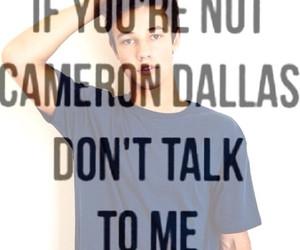 cameron dallas is my boyfriend Follow 8 months ago