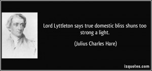 Lord Lyttleton Says True Domestic Bliss Shuns Too Strong A Light