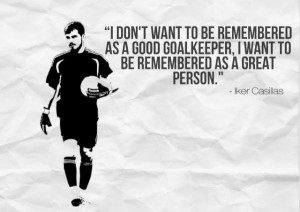 iker casillas quotes casillas quotes quotes quotes de iker casillas ...