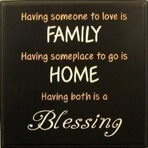 ... Quotes, Motivational Thoughts and Pictures , home , family , blessing