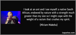 look at an ant and I see myself: a native South African, endowed by ...