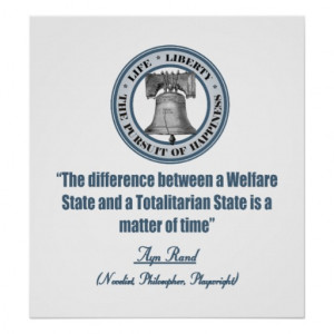 ayn_rand_quote_on_welfare_posters-r8e86de82cb40409b965bed01f53bdc3a ...
