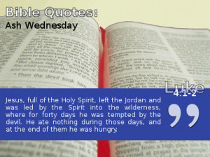 Below are some quotes about Ash Wednesday.